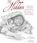 The Hidden : A Compendium of Arctic Giants, Dwarves, Gnomes, Trolls, Faeries, and Other Strange Beings from Inuit Oral History - Neil Christopher