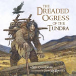 The Dreaded Ogress of the Tundra - Neil Christopher