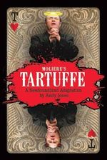 Tartuffe : A Newfoundland Adaptation - Andy Jones
