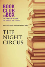 Bookclub-In-A-Box Discusses the Night Circus, by Erin Morgenstern - Laura Godfrey