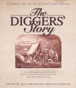 The Diggers' Story - Julia Bradshaw