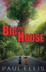 The Big House - Paul Ellis