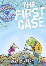 Detective Gordon : The First Case: The First Case - Ulf Nilsson