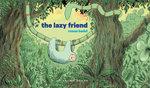 The Lazy Friend - Ronan