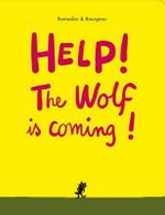 Help! The Wolf is Coming! - Cedric Ramadier