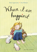 When I am Happiest - Rose Lagercrantz