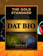Gold Standard DAT Biology Preparation (Dental Admission Test) - Gold Standard Team