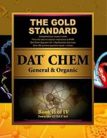 Gold Standard DAT General and Organic Chemistry Review (Dental Admission Test) - Gold Standard Team