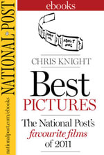 Best Pictures : The National Post's Favourite Films of 2011 - Chris Knight