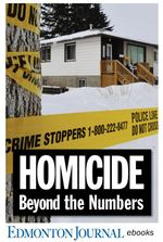 Homicide: Beyond the Numbers : An Edmonton Journal investigation into the city's bloodiest year on record - Edmonton Journal Crime Bureau
