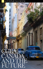 Cuba, Canada and The Future - Postmedia
