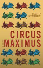 Circus Maximus - David Starkey