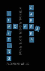 Career-limiting Moves - Zachariah Wells