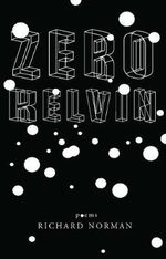 Zero Kelvin : Volume 2 - Richard Norman