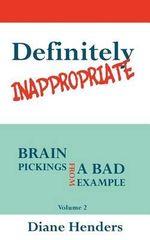 Definitely Inappropriate - Diane Henders