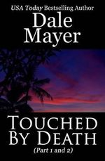 Touched by Death - Dale Mayer