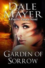 Garden of Sorrow - Dale Mayer