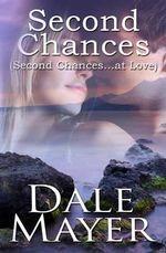 Second Chances - Dale Mayer