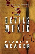 The Devil's Music - Pearl R Meaker
