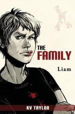 The Family : Liam - Kv Taylor