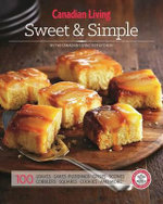 Canadian Living : Sweet & Simple - Canadian Living Test Kitchen