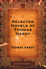 Selected Novels of Thomas Hardy - Thomas Hardy
