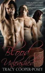 Blood Unleashed - Tracy Cooper-Posey