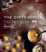 The Dirty Apron Cookbook - David Robertson