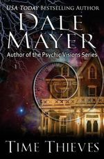 Time Thieves - Dale Mayer