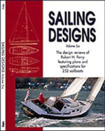 Sailing Designs Volume Six - Robert H Perry