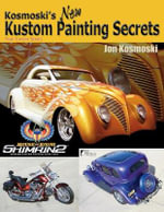 Kosmoski's New Kustom Paiting Secrets : WOLFGANG PRESS - Jon Kosmoski