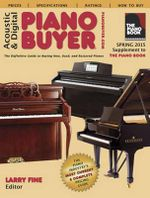 Acoustic & Digital Piano Buyer : Supplement to the Piano Book - Larry Fine