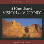 A Home School Vision of Victory : 000302717 - Douglas W Phillips