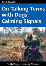 On Talking Terms with Dogs : Calming Signals - Turid Rugaas