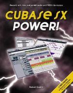 Cubase SX Power! : Power! Ser. - Robert Guerin