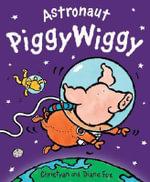Astronaut Piggywiggy - Christyan Fox