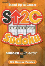 Stand Up 2 Cancer Sudoku : Sudoku with a Twist - Cal Rogers