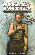 Queen and Country : Operation: Blackwall v. 4 - Greg Rucka