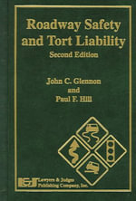Roadway Safety and Tort Liability - John C Glennon