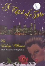 A Twist of Fate - Robyn Williams