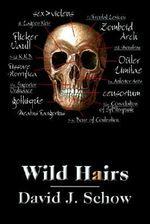 Wild Hairs - David J Schow
