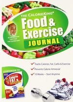 The Calorie King Food & Exercise Journal - Alan Borushek