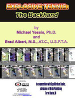 Explosive Tennis : The Backhand - Michael Yessis