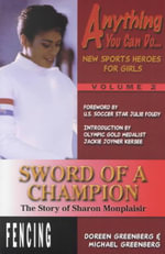 Sword of a Champion : The Story of Sharon Monplaisir - Doreen L. Greenberg