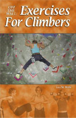 Off the Wall : Exercises for Climbers - Lisa M. Wolfe