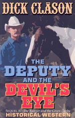 The Deputy and the Devil's Eye - Dick Clason