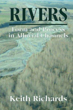 Rivers : Form and Process in Alluvial Channels - Keith, Richards