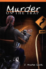 Murder on the Trap - J. Preston Smith