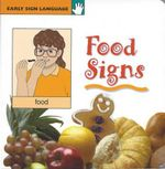 Food Signs : Early Sign Language - Stanley Collins