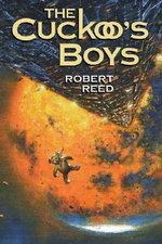 The Cuckoo's Boys - Robert Reed